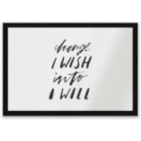 Change I Wish Into I Will Entrance Mat - Wish Gifts