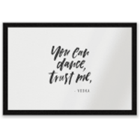 You Can Dance, Trust Me Entrance Mat - Dance Gifts