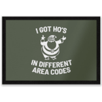 I Got Ho's In Different Area Codes Entrance Mat - Different Gifts