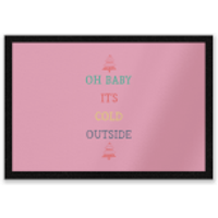 Oh Baby It's Cold Outside Entrance Mat - Outside Gifts