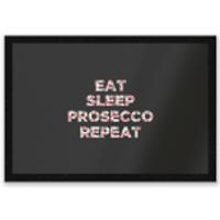 Eat Sleep Prosecco Repeat Entrance Mat - Sleep Gifts