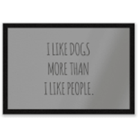 I Like Dogs More Than People Entrance Mat - People Gifts