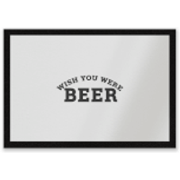 Wish You Were Beer Entrance Mat - Wish Gifts