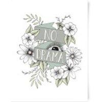 No Drama Art Print - A3 - Drama Gifts