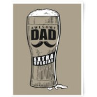 Awesome Dad Beer Glass Art Print - A3 - No Hanger - Beer Glass Gifts