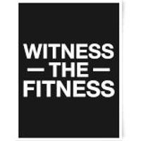 Witness The Fitness Art Print - A3 - Fitness Gifts
