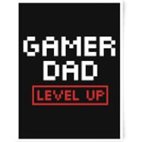 Gamer Dad Level Up Art Print - A4