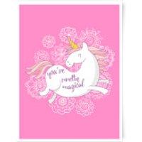 You Are Pretty Magical Unicorn Art Print - A3 - Pretty Gifts