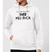 Just For The Record, Dad You Rock Hoodie - White - M - White - Rock Gifts