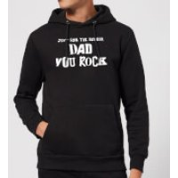 Just For The Record, Dad You Rock Hoodie - Black - M - Black - Rock Gifts