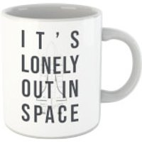 It's Lonely Out In Space Mug