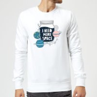 I Need More Space Sweatshirt - White - S - White - Space Gifts