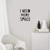 I Need More Space Wall Decal - Space Gifts