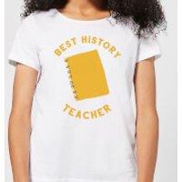 Best History Teacher Women's T-Shirt - White - M - White