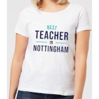 Best Teacher In Nottingham Women's T-Shirt - White - XXL - White