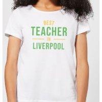 Best Teacher In Liverpool Women's T-Shirt - White - XXL - White - Liverpool Gifts