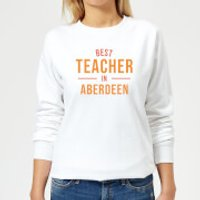 Best Teacher In Aberdeen Women's Sweatshirt - White - L - White
