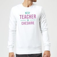 Best Teacher In Cheshire Sweatshirt - White - S - White