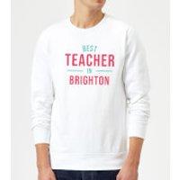 Best Teacher In Brighton Sweatshirt - White - 3XL - White