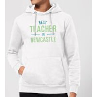 Best Teacher In Newcastle Hoodie - White - XXL - White - Newcastle Gifts
