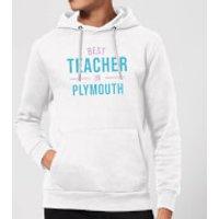 Best Teacher In Plymouth Hoodie - White - L - White
