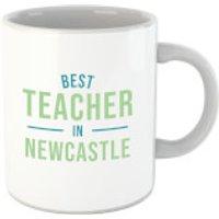 Best Teacher In Newcastle Mug - Newcastle Gifts