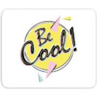Be Cool Mouse Mat - Cool Gifts