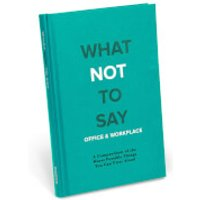 What Not to Say: Office and Workplace - Hardback