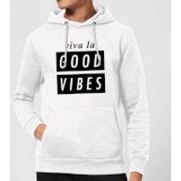 Viva La Good Vibes Hoodie - White - S - White