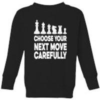 Choose Your Next Move Carefully Monochrome Kids' Sweatshirt - Black - 5-6 Years - Black