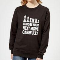 Choose Your Next Move Carefully Monochrome Women's Sweatshirt - Black - S - Black