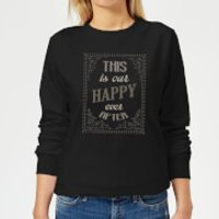 This Is Our Happy Ever After Women's Sweatshirt - Black - L - Black