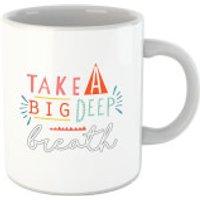 Take A Big Deep Breath Mug