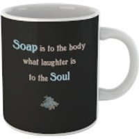 Soap Is To The Body What Laughter Is To The Soul Mug - Laughter Gifts