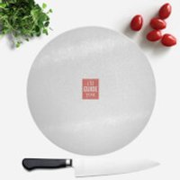 I'll Guide You Round Chopping Board