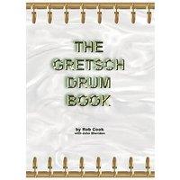 Hal Leonard The Gretsch Drum Book Monografie