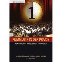 PPVMedien Filmmusik in der Praxis Ratgeber