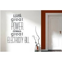 With Great Power Great Electricity Bill Wall Sticker