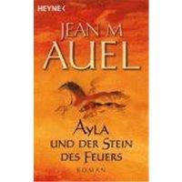 Auel, Jean M.: Ayla und der Stein des Feuers