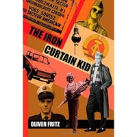 Fritz, Oliver: THE IRON CURTAIN KID