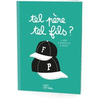 Tel pere, telle fils ? - Father-son book