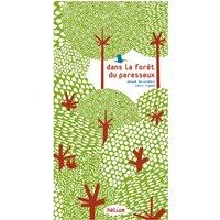 Book - Dans la ForAat du Paresseux - A.Boisrobert & L.Rigaud