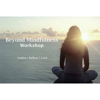 £12 instead of £39 for a full-day mindfulness workshop for one person on Sunday 30th September at Clayton Hotel Belfast, or £22 for two people from Paddy Brosnan - save up to 69% - 30th Gifts