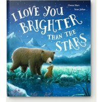 I Love You Brighter than the Stars Book by Owen Hart & Sean Julian, Multi, One Size