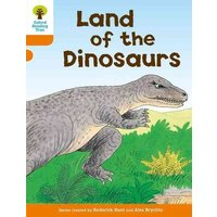 'Oxford Reading Tree: Level 6: Stories: Land Of The Dinosaurs