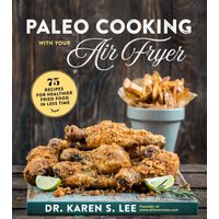 'Paleo Cooking With Your Air Fryer