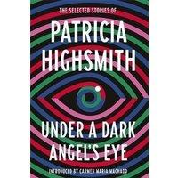 'Under A Dark Angel's Eye
