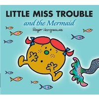 'Little Miss Trouble And The Mermaid