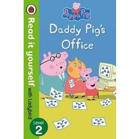 'Peppa Pig: Daddy Pig's Office - Read It Yourself With Ladybird Level 2