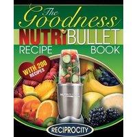 'Nutribullet Goodness Recipe Book